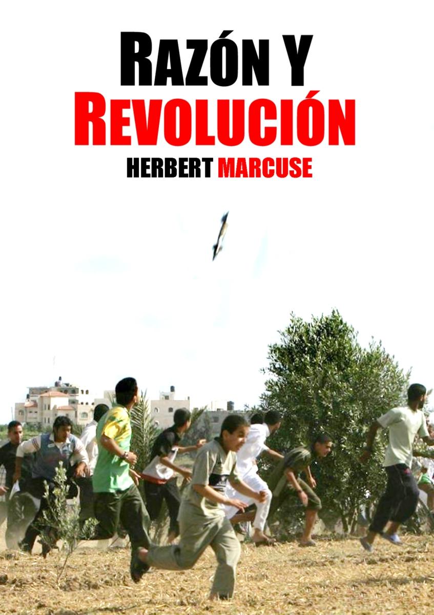 RAZÓN Y REVOLUCIÓN. Herbert Marcuse