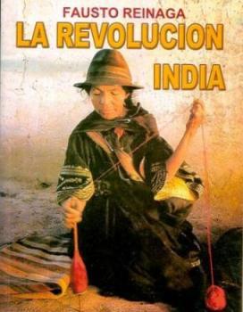 La Revolución India - Fausto Reinaga - año 1970 - formato pdf Reinaga