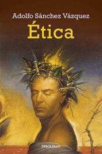 """""""Ética"""" - libro escrito por Adolfo Sánchez Vázquez - año 1969 - edición de 1984 de Editorial Grijalbo Etica-sanchez-vazquez"""