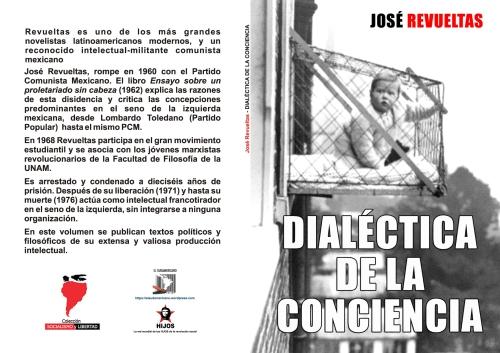 Dialéctica de la conciencia. Realidad y enajenación - textos de José Revueltas - colección Socialismo y Libertad - formato pdf Libro-112