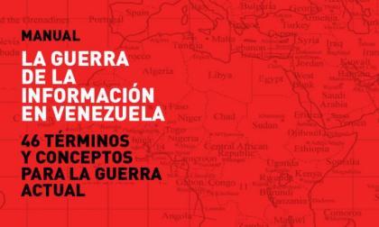 La guerra de la información en Venezuela: 46 términos y conceptos para la guerra actual - año 2013 - formato pdf Bannermanual3