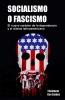 SOCIALISMO O FASCISMO por Theotonio Dos Santos(libro)