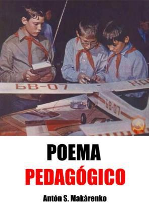 Makarenko-Poema Pedagogico