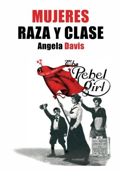 MUJERES, RAZA Y CLASE por AngelaDavis