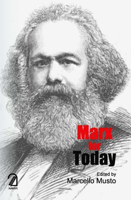 Introducción del libro «De regreso a Marx. Nuevas lecturas y vigencia en el mundo actual» - Marcello Musto - el libro se puede descargar en inglés en formato pdf Marx_today