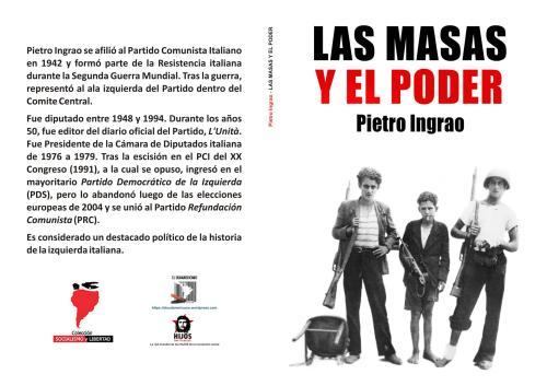 """""""Las masas y el poder"""" - libro de Pietro Ingrao - publicado en 1977 (en castellano en 1978) Libro.185"""