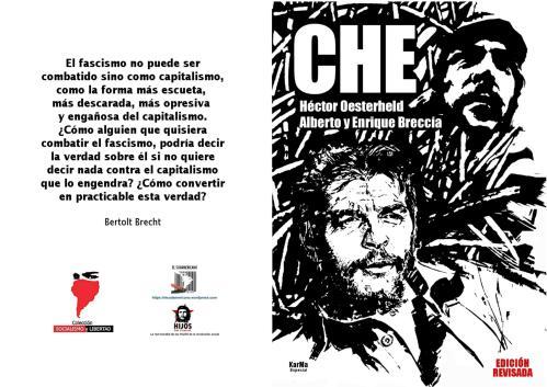 Che. Una biografía - (Novela Gráfica) - Alberto y Enrique Breccia - Guión de Héctor Oesterheld - Publicado por colección Socialismo y Libertad - El Sudamericano Libro.189