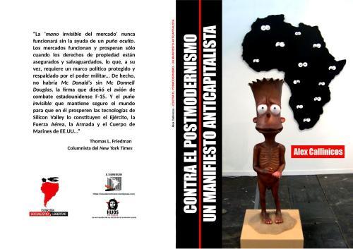 Contra el Postmodernismo (1991) - Un Manifiesto anticapitalista (2003) - dos textos de Alex Callinicos - Colección Socialismo y Libertad - formato pdf Tapas.205web